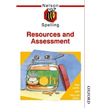 Nelson Spelling Resources and Assessment Book Red and Yellow Level: New Edition by John Jackman (2002-02-14)