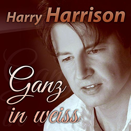 ganz in weiss by harry harrison on amazon music. Black Bedroom Furniture Sets. Home Design Ideas