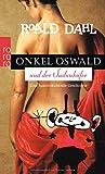 Onkel Oswald und der Sudan-Käfer: Eine haarsträubende Geschichte -