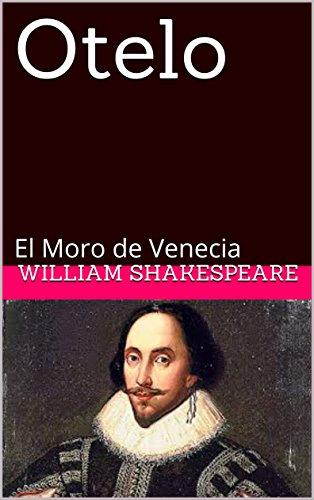 Otelo: El Moro de Venecia (Tragedias nº 7) por William  Shakespeare