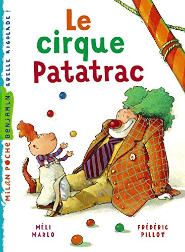Cirque Patatrac (le) par Méli Marlo