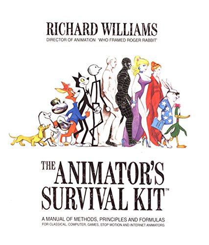 The Animator's Survival Kit: A Manual of Methods, Principles and Formulas for Classical, Computer, Games, Stop Motion and Internet Animators (How Cartoons Draw Kit To)