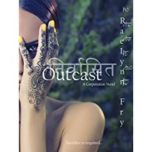 Outcast: A Corporation Novel (The Corporation Series, Book 2) (English Edition)