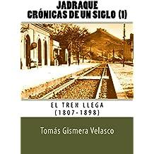 Jadraque. Crónicas de un siglo (1): El tren llega (1807-1898)