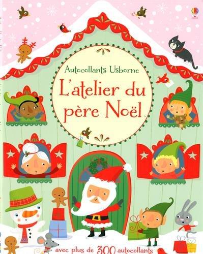 L'atelier du père Noël (Autocollants Usborne)