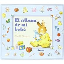El álbum de mi bebé (azul) (Castellano - A Partir De 0 Años - Álbumes Del Bebé)