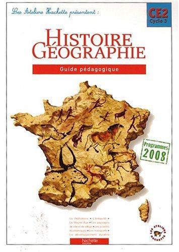 Histoire et géographie CE2 : Guide pédagogique