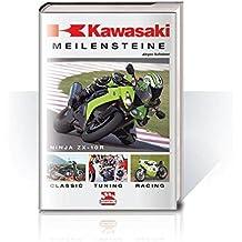 Kawasaki-Meilensteine : classic, Tuning, Racing