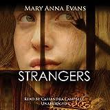 Strangers: A Faye Longchamp Mystery