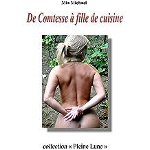 De Comtesse à fille de cuisine (Collection Pleine Lune t. 6)