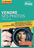 Vendre ses photos (5e édition)...