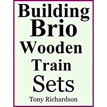 Building Brio Wooden Train Sets (English Edition)