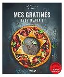 Mes gratinés trop beaux - délices de solar (DELICES SOLAR) (French Edition)