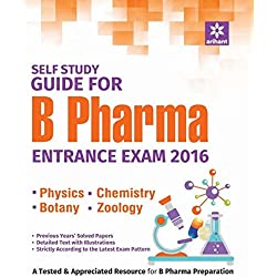 Self Study Guide B. Pharma Entrance Exam 2016 |Physics|Chemistry|Botany|Zoology|