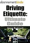 Driving Etiquette: Ultimate Guide (En...