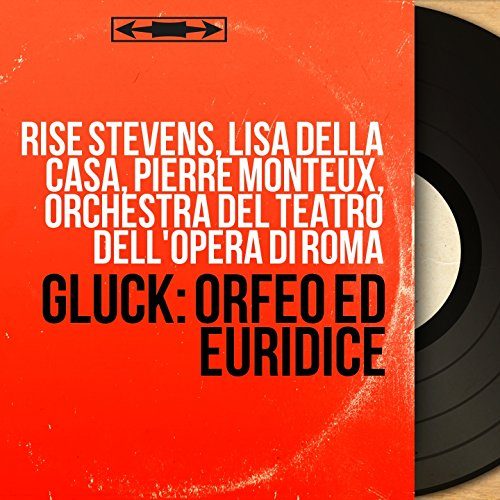 Gluck: Orfeo ed Euridice (Mono Version)
