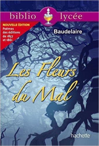 Bibliolycée Les Fleurs Du Mal Charles Baudelaire [Pdf/ePub] eBook