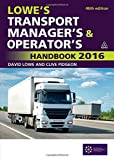 Transport Best Deals - Lowe's Transport Manager's and Operator's Handbook 2016