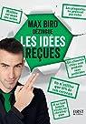 Max Bird dézingue les idées reçues par Bird