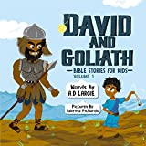 #8: David and Goliath (Bible Stories For Kids Book 1)