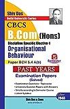 Organisational Behaviour for B.Com Hons Semester 5 for Delhi University by Shiv Das