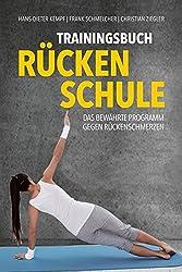 Trainingsbuch Rückenschule: Das bewährte Programm gegen Rückenschmerzen