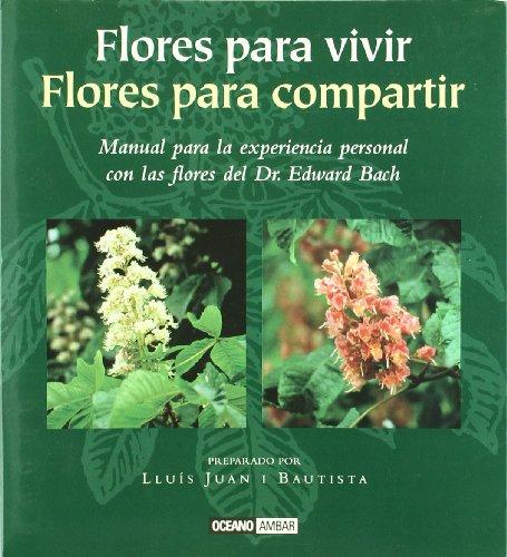 Flores para vivir, Flores para compartir (Ilustrados)