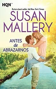 Antes de abrazarnos par Susan Mallery