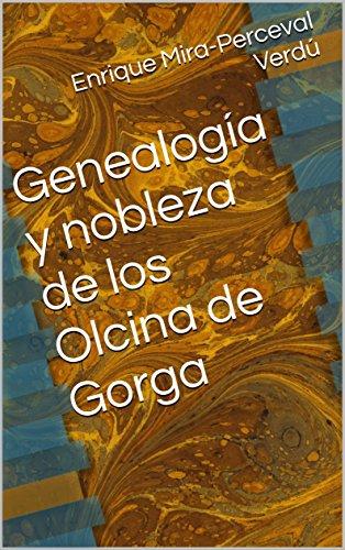 Genealogía y nobleza de los Olcina de Gorga (Genealogías de Alicante nº 1) de [Mira-Perceval Verdú, Enrique]