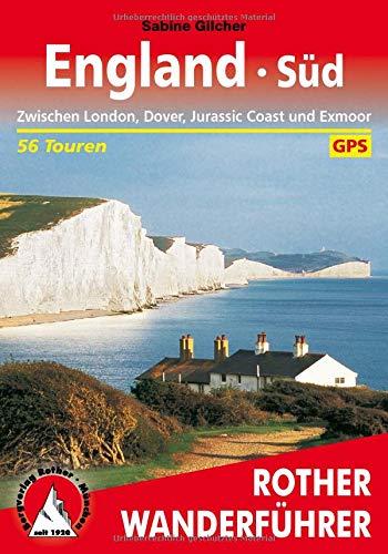 England Süd: Zwischen London, Dover, Jurassic Coast und Exmoor. 56 Touren. Mit GPS-Tracks (Rother Wanderführer)