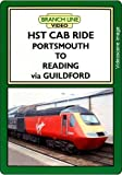 HST Cab Ride: Portsmouth to Reading via Guildford (Railway DVD)