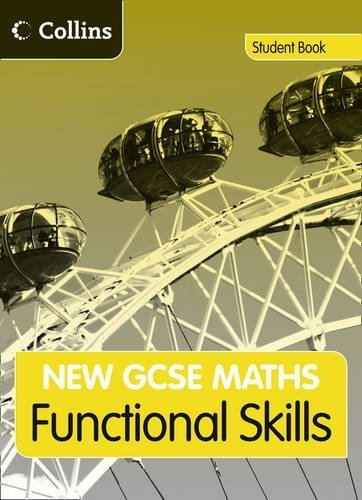 New GCSE Maths - GCSE Maths Functional Skills: Student Book: Edexcel and AQA by Bennington, Andrew, Manning, Andrew, Norman, Dr Naomi (2010) Paperback