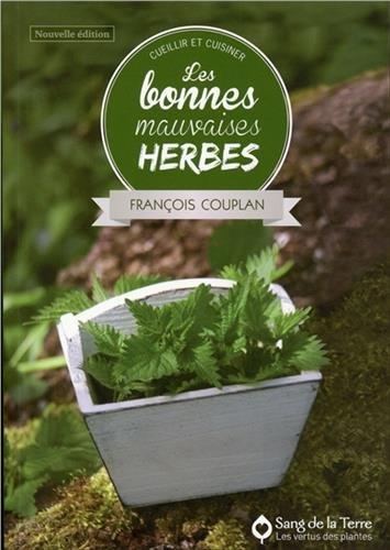 Les bonnes mauvaises herbes par François Couplan