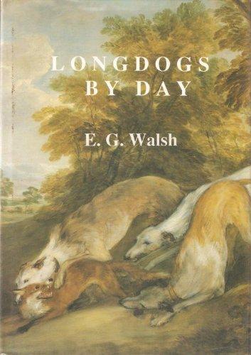 Longdogs by Day