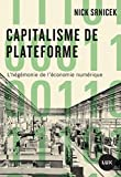 Capitalisme de plateforme - L'hégémonie de l'économie numérique
