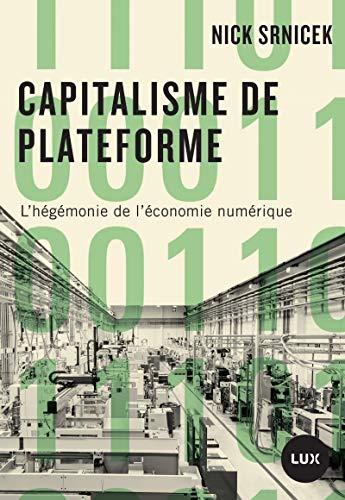 Capitalisme de plateforme : L'hégémonie de l'économie numérique