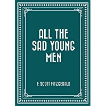 All the Sad Young Men (English Edition)