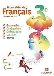 Mon cahier de français 3e : Cahier élève