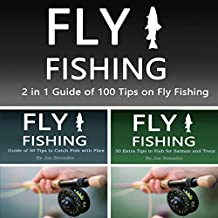 Fly Fishing: 2 in 1 Guide of 100 Tips on Fly Fishing