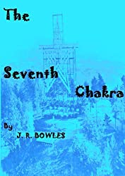 The Seventh Chakra (English Edition)