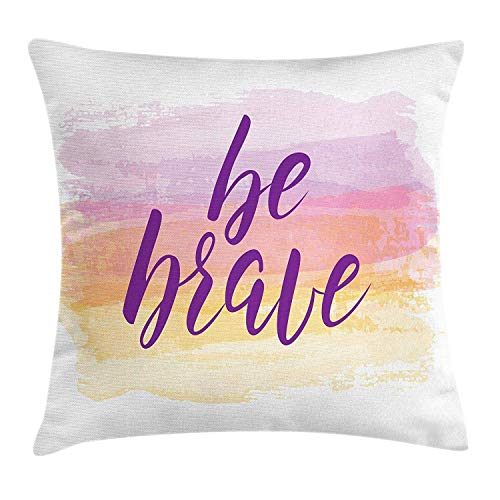 Be Brave Throw Pillow Cushion Cover, Be Brave Phrase on Watercolor Style Pastel Colored Backdrop with Paintbrush Effect, Decorative Square Accent Pillow Case, 18 X 18 inches, Multicolor