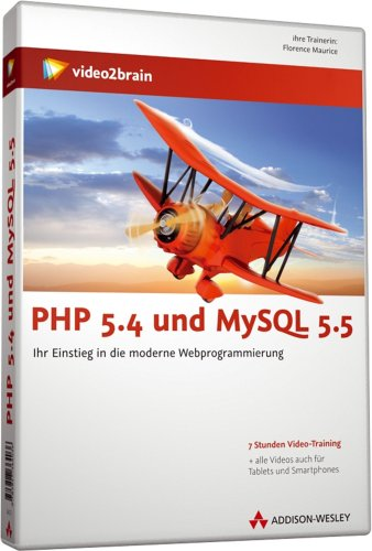 PHP 5.4 und MySQL 5.5 - Videotraining - Dynamische Websites erfolgreich gestalten (5 1/2)