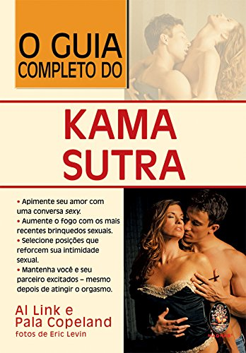 O Guia Completo Do Kama Sutra (Em Portuguese do Brasil) par Al Link
