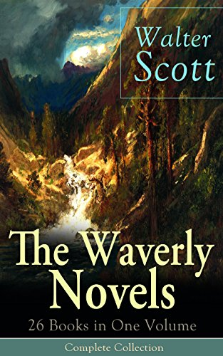 the-waverly-novels-26-books-in-one-volume-complete-collection-rob-roy-ivanhoe-the-pirate-waverly-old