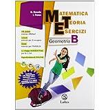 Matematica teoria esercizi. Geometria. Con espansione online. Per la Scuola media: 2