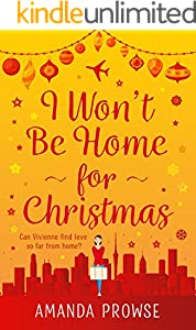 I Won't Be Home For Christmas: A sparkling festive treat from the number 1 bestseller