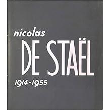 Nicolas De Stael 1914-1955 22 Fevrier - 8 Avril