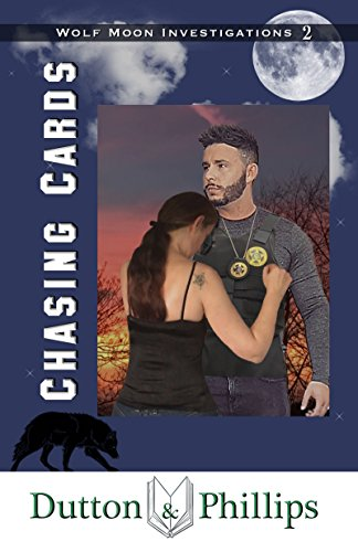 Chasing Cards (Wolf Moon Investigations Book 2) (English Edition)