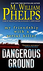 Dangerous Ground: My Friendship with a Serial Killer (English Edition)