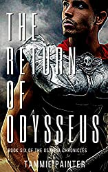 The Return of Odysseus: Book Six of The Osteria Chronicles (Historical Fantasy Series) (English Edition)